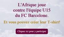 qatarairways.com/dz:L'Afrique joue contre l'équipe U15 du FC Barcelone. Et vous pouvez créer leur T-shirt! 3