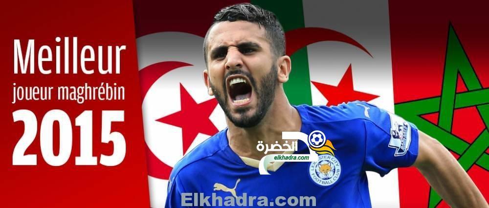 رياض محرز يتوج كأحسن لاعب في المغرب العربي لسنة 2015 29