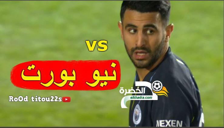شاهد هدف رياض محرز + كل ما فعله  16-02-2019  31