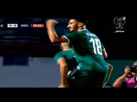 هدف اسلام سليماني اليوم ضد الكونغو | اهداف مباراة الحزائر والكونغو 1-0 43