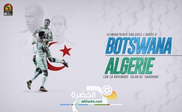 القنوات الناقلة لمباراة الجزائر وبوتسوانا اليوم 18-11-2019 Botswana – Algérie 26