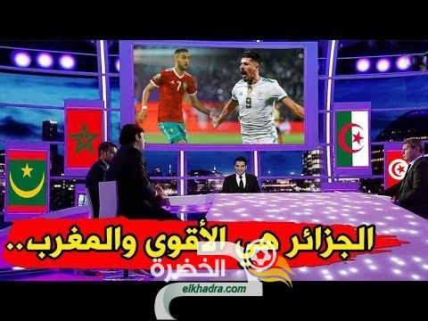 شاهد ماذا قال محللي بيين سبورت عن المنتخب الجزائري الأقوى والمغربي وحظوظهم في التأهل لكاس العالم 33