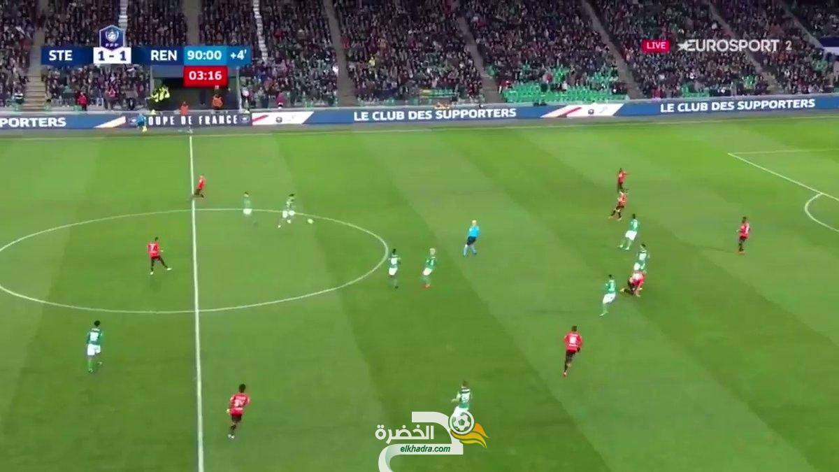هدف رائع لدولي الجزائري بودبوز أمام رين في الدقيقة 94 ويهدي التأهل لـ سانت إيتيان 26