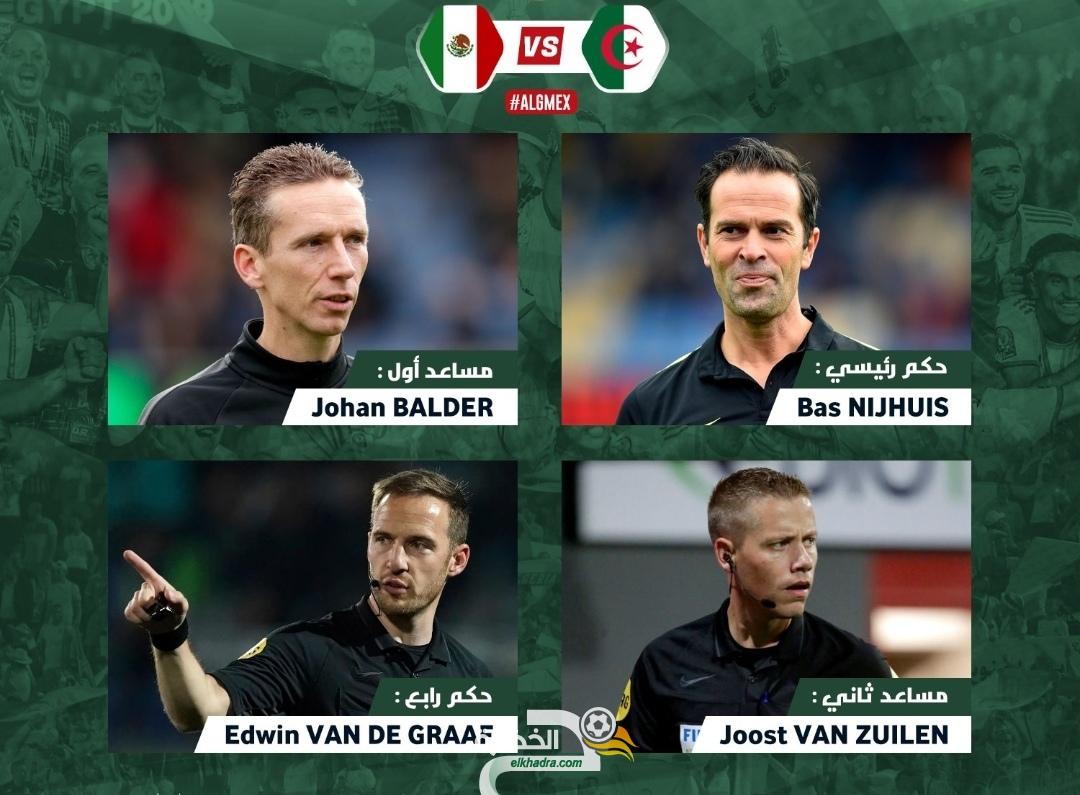 طاقم تحكيم هولندي لإدارة مباراة الجزائر- المكسيك 24